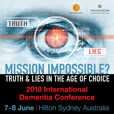 International Dementia Conference 2018 - Mission Impossible? Truth & Lies in the Age of Choice