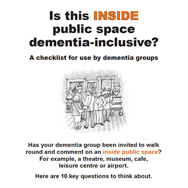 Is this INSIDE public space dementia-inclusive? A checklist for use by dementia groups