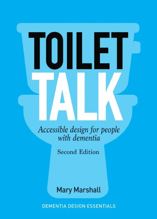 Toilet talk: Accessible design for people with dementia