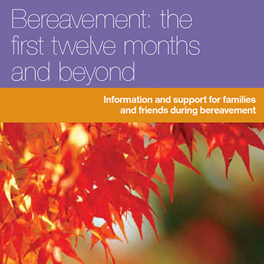Bereavement: the first twelve months and beyond