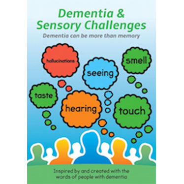 Dementia and Sensory Challenges - Dementia can be more than memory