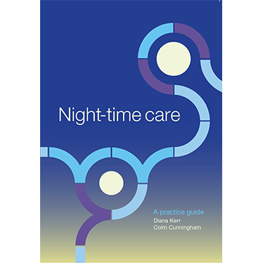Night-time care:  A Practice Guide ($32.95)